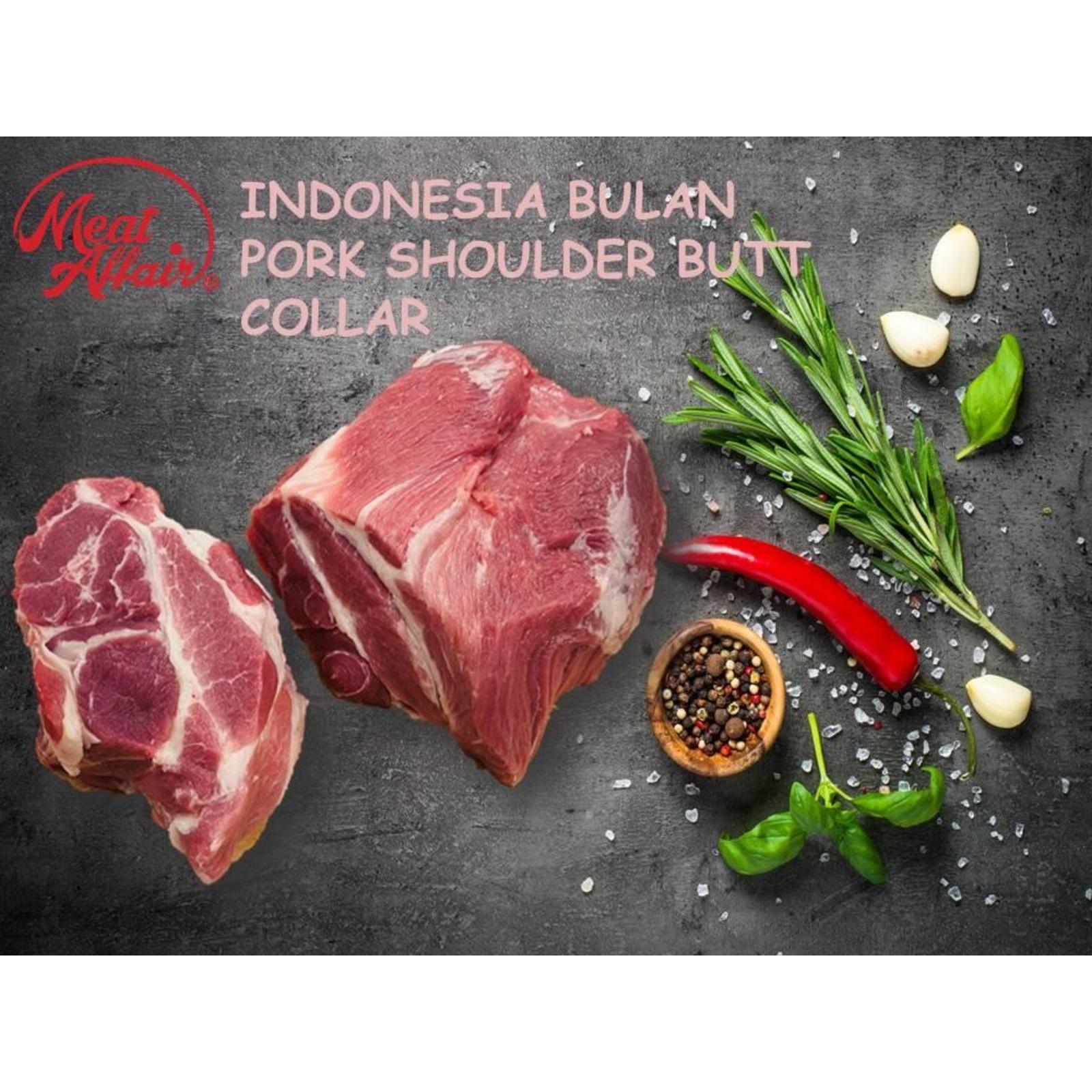 Meat Affair Indonesia Pork Shoulder Butt, Collar