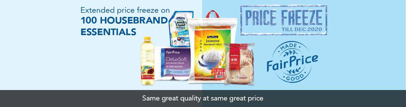 https://media.nedigital.sg/fairprice/images/1c90b0b9-887f-4a66-8c10-558aaeb5a95b/Housebrand-Price-Freeze-LandingBanner-Jun2020.jpg